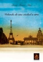 Teresa Álvarez-Olías publica el libro de relatos históricos 'Volando de una ciudad a otra'
