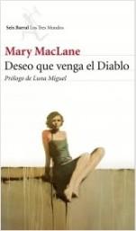 Seix Barral rescata la novela de adolescencia de Mary MacLane,