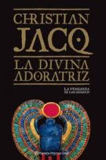 'La divina adoratriz' de Christian Jacq: La venganza de los dioses II