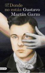 Vuelve el mejor Gustavo Martín Garzo con una novela potente, inquietante y arrolladora,