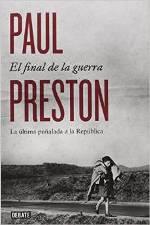 Paul Preston nos cuenta 'El final de la guerra'