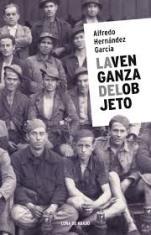 'La venganza del objeto' de Alfredo Hernández García