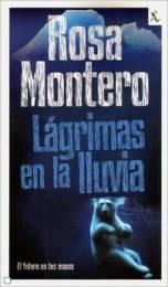 'Lágrimas en la lluvia', de Rosa Montero, la primera novela sobre la detective replicante Bruna Husky
