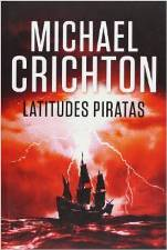 'Latitudes piratas' de Michael Crichton