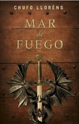 """Mar de fuego"" de Chufo Lloréns"