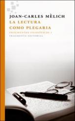 Fernando Bárcena, Reyes Mate y Joan-Carles Mèlich presentarán 'La lectura como plegaria' en Madrid