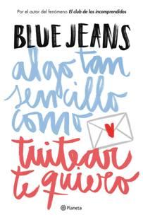 El nuevo libro de Blue Jeans saldrá el 26 de mayo