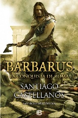 Barbarus: la conquista de Roma