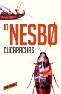 Se publica 'Cucarachas' de Jo Nesbø, el segundo caso de Harry Hole