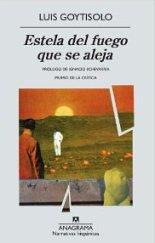 'Estela del fuego que se aleja' de Luis Goytisolo