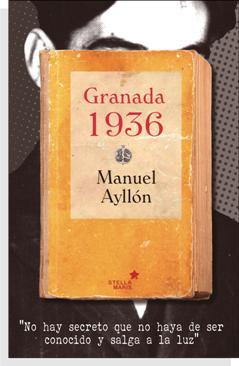 'Granada 1936', ¿la verdad sobre la muerte de Federico García Lorca?