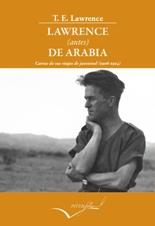 Se publican las cartas de juveniles de Lawrence de Arabia, 'Cartas de sus viajes de juventud'