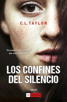 'Los confines del silencio' de C.L. Taylor, un thriller trepidante