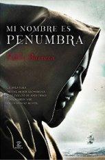 'Mi nombre es Penumbra' de Pablo Barrera