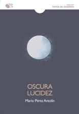 Mario Pérez Antolín publica su nuevo libro de aforismos 'Oscura lucidez'