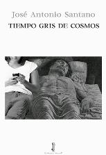 'Tiempo gris de cosmos' de José Antonio Santano