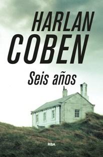 'Seis años' nuevo thriller de Harlan Coben