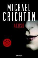 'Acoso' de Michael Crichton, una novela de los 90 muy actual