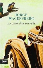 'Algunos años después' de Jorge Wagensberg
