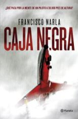 'Caja negra' de Francisco Narla, un anticipo a la tragedia