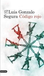 Nueva novela del ahora ex teniente Luis Gonzalo Segura, recién expulsado del ejército por su primer libro de denuncia