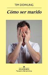 El escritor americano Tim Dowling publica su novela de humor