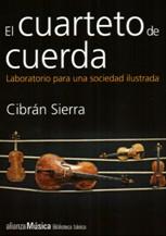 'El cuarteto de cuerda' de Cibrán Sierra