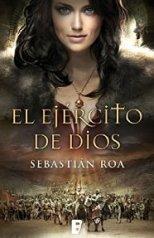 'El ejército de Dios' de Sebastián Roa
