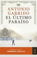 Antonio Garrido se hace con el Premio Fernando Lara 2015 con la novela histórica 'El último paraíso'