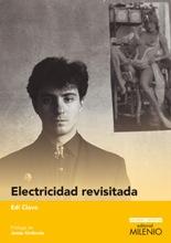 """""""Electricidad revisitada"""" de Edi Clavo"""