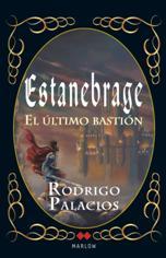 Rodrigo Palacios publica su novela fantástica 'Estanebrage. El último bastión'