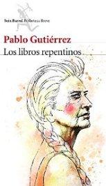 Pablo Gutiérrez publica su nueva novela,
