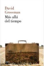 """""""Más allá del tiempo"""" de David Grossman"""