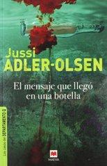 """Se publica la novela negra """"El mensaje que llegó en una botella"""" de Jussi Adler-Olsen"""