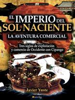 'El Imperio del Sol Naciente: la aventura comercial' de Javier Yuste