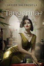 'Tangerina' de Javier Valenzuela