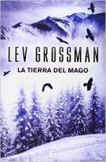 'La tierra del mago' de Lev Grossman