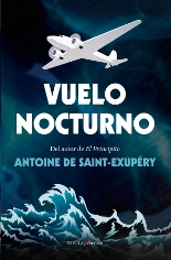 Berenice reedita 'Vuelo nocturno' de Antoine de Saint-Exupéry