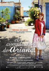"""""""El cumpleaños de Ariane"""", una fantasía de Robert Guédiguian, productor, director y guionista"""