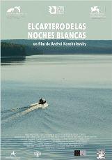 """""""El cartero de las noches blancas"""", producida, coescrita y dirigida por Andrei Konchalovsky"""