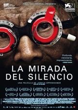 """""""La mirada del silencio"""", escrita y dirigida por Joshua Oppenheimer"""