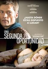 """""""Una segunda oportunidad"""", dirigida por la oscarizada Susanne Bier"""