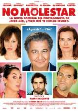 """""""No molestar (Une heure de tranquilité) """", escrita y dirigida por Patrice Leconte"""