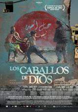 """""""Los caballos de Dios"""", coproducida y dirigida por Nabil Ayouch"""