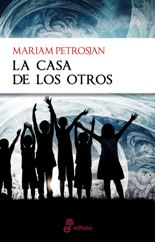 'La casa de los otros' de Mariam Petrosjan
