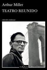 Tusquets Editores publica toda la producción teatral de Arthur Miller en