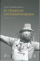 'El tiempo de los espantapájaros' de César González Álvaro