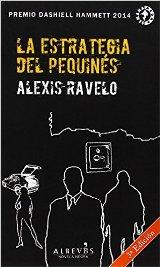 """""""La estrategia del pequinés"""" de Alexis Ravelo"""