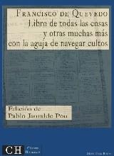 'Libro de todas las cosas y otras muchas más' de Francisco de Quevedo