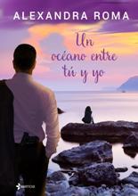 Un océano entre tú y yo